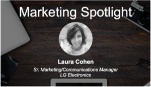 Dominos to LG Electronics – Laura Cohen Talks Marketing