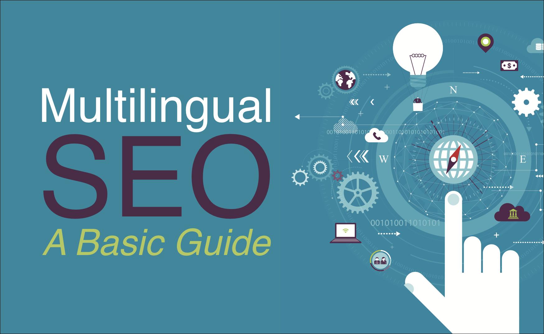 Multilingual SEO: A Basic Guide