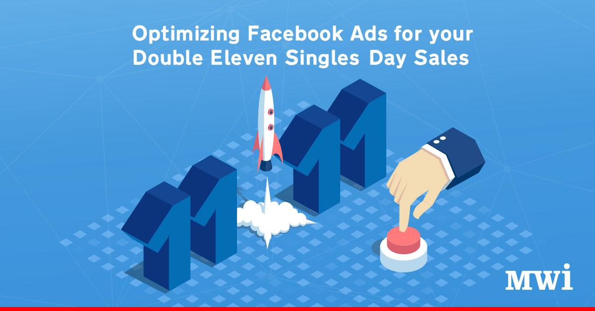 【Facebook營銷貼士】善用Facebook廣告,令你的光棍節雙11促銷活動達至最佳效果
