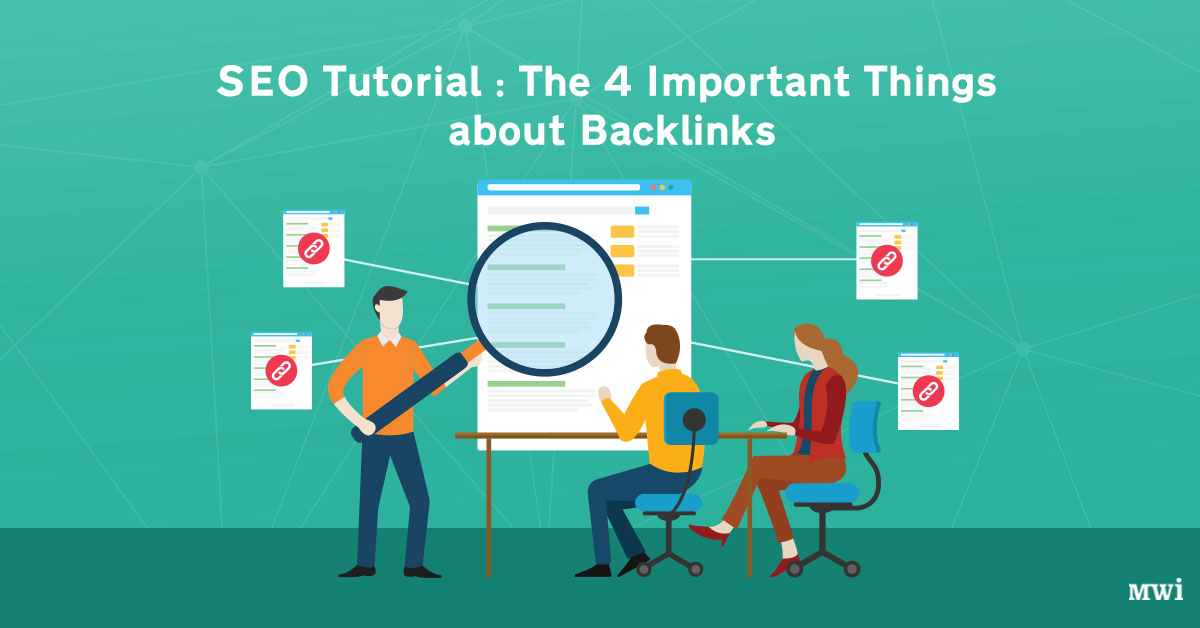 SEO Tutorial: The 4 Important Things about Backlinks
